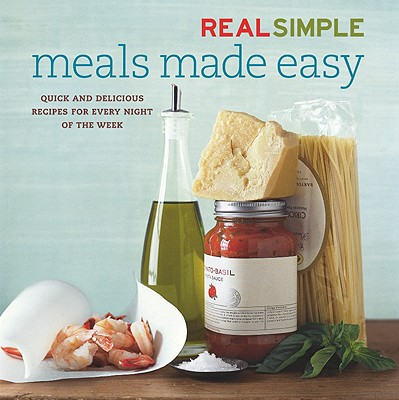 Image for Real Simple: Meals Made Easy