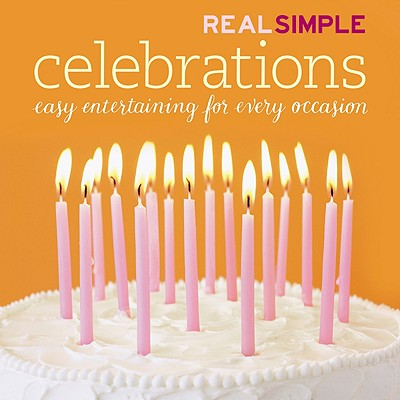 Image for Real Simple: Celebrations