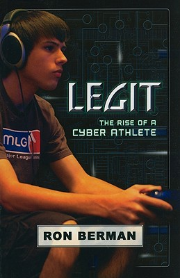 Image for Legit: The Rise of a Cyber Athlete (Touchdown Edition)