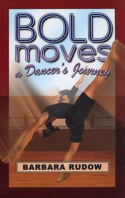 Image for Bold Moves: A Dancer's Journey - Home Run Edition (Future Stars)