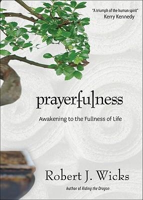 Image for Prayfulness: Awakening to Fullness of Life