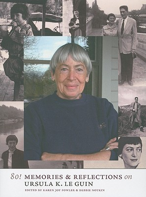 Image for 80! Memories & Reflections on Ursula K. Le Guin