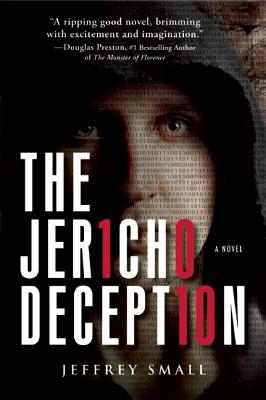 The Jericho Deception: A Novel, Jeffrey Small