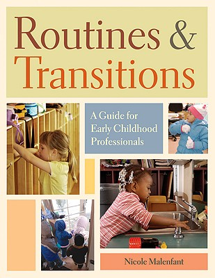 Image for Routines and Transitions: A Guide for Early Childhood Professionals