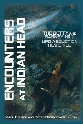 Image for Encounters at indian Head : The Betty and Barney Hill UFO Abduction Revisited