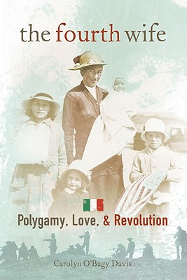 Image for The Fourth Wife: Polygamy, Love, & Revolution