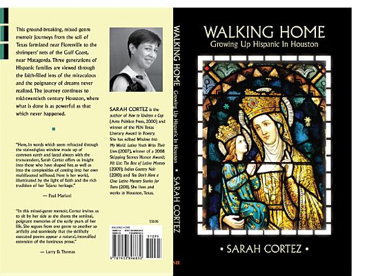 Walking Home: Growing Up Hispanic in Houston, Sarah Cortez