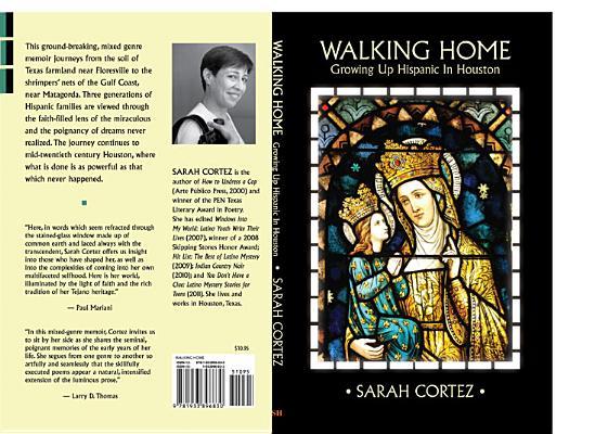 Walking Home: Growing Up Hispanic in Houston, Sarah Cortez