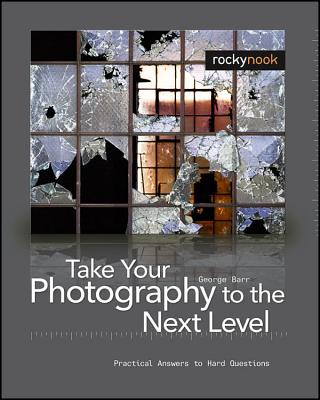 Image for Thak Your Photography to the Next Level From Inspiration to Image