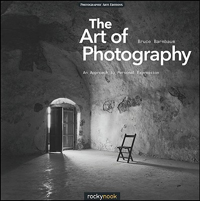 Image for Art of Photography: A Personal Approach to Artistic Expression