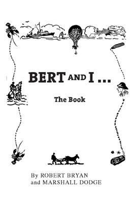 Image for Bert and I: The Book