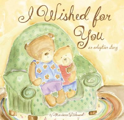 Image for I Wished for You: An Adoption Story