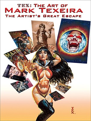 Image for TEX: The Art of Mark Texeira (Vanguard Popular Artist Career Retrospective Series)