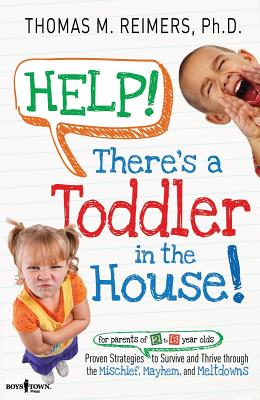 Image for Help! There's a Toddler in the House!
