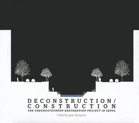 Image for Deconstruction/Construction: The Cheonggyecheon Restoration Project in Seoul (Green Prize)