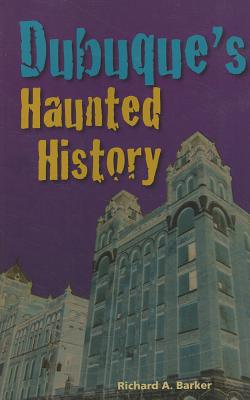 Image for Dubuque's Haunted History