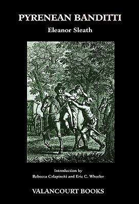Pyrenean Banditti (200th Anniversary Edition), Sleath, Eleanor