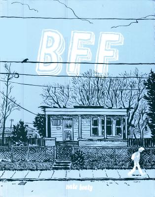 Image for BFF BRAINFAG FOREVER! COMICS BY NATE BEATY FROM 1999-2007