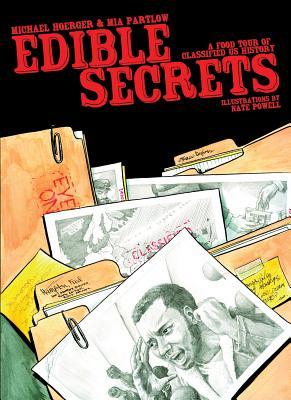 Image for Edible Secrets: A Food Tour of Classified U.S. History (World Around Us)
