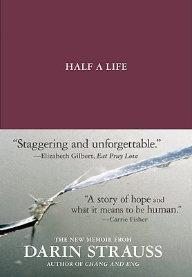 Half a Life, Strauss, Darin