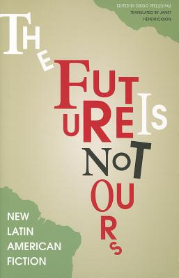 Image for The Future Is Not Ours