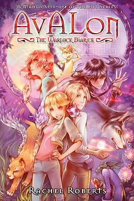Image for Avalon: The Warlock Diaries Omnibus (Avalon: Web of Magic)
