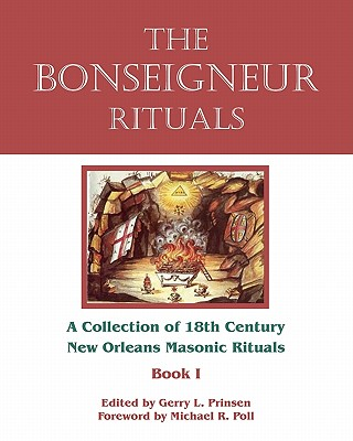 The Bonseigneur Rituals - Book I, Prinsen, Gerry L.; Poll, Michael R.