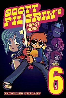 Image for Scott Pilgrim Volume 6: Scott Pilgrim's Finest Hour