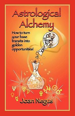Astrological Alchemy, Negus, Joan