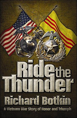 Image for Ride the Thunder: a Vietnam War Story of Honor and Triumph