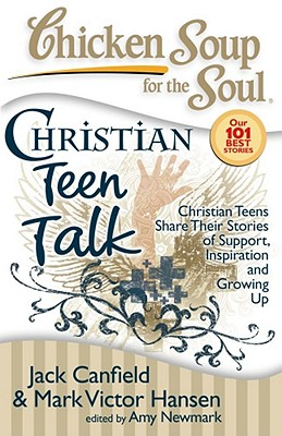 Image for CHICKEN SOUP FOR THE SOUL: CHRISTIAN TEEN TALK