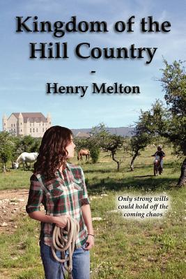 Kingdom of the Hill Country (Earth Branch of the Project Saga), Melton, Henry