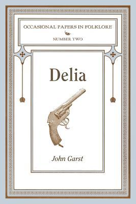 Delia, Garst, John