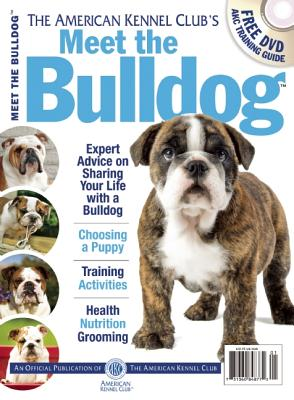 Image for Meet the Bulldog (American Kennel Club's Meet the Breed)