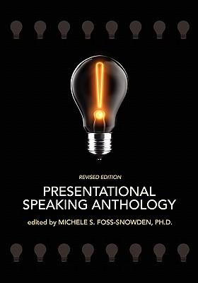 Presentational Speaking Anthology