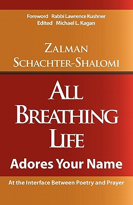 All Breathing Life, Schachter-Shalomi, Zalman