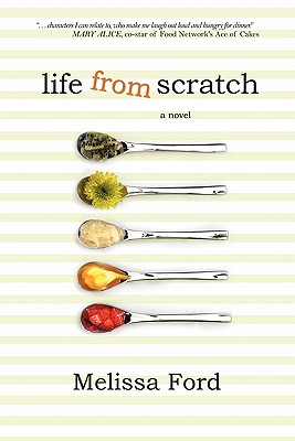 Life from Scratch, Ford, Melissa