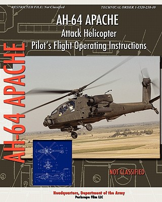 Image for AH-64 Apache Attack Helicopter Pilot's Flight Operating Instructions