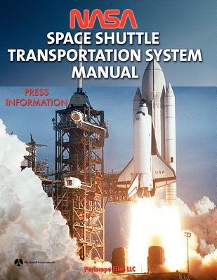 NASA Space Shuttle Transportation System Manual, NASA; International, Rockwell
