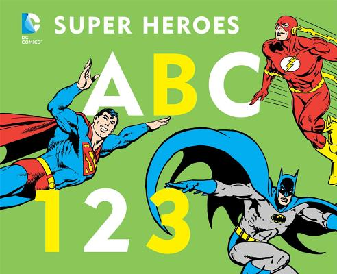 Image for DC Super Heroes ABC 123