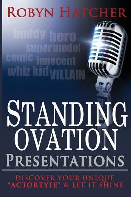 Standing Ovation Presentations, Hatcher, Robyn