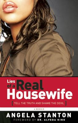 Image for Lies of a Real Housewife: Tell the Truth and Shame the Devil