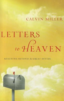 Image for Letters to Heaven: Reaching Beyond the Great Divide