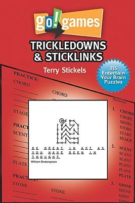 """Go! Games: Trickledowns & StickLinks, """"Stickels, Terry"""""""