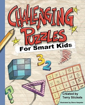 """Challenging Puzzles for Smart Kids, """"Stickels, Terry"""""""