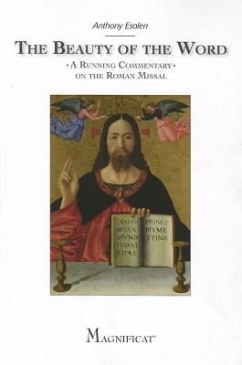 Image for The Beauty of the Word: A Running Commentary on the Roman Missal