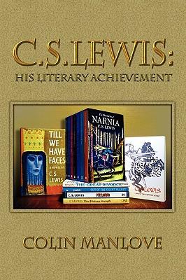 C. S. Lewis: His Literary Achievement, Colin Manlove
