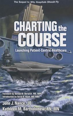 Image for Charting The Course: Launching Patient-centric Healthcare