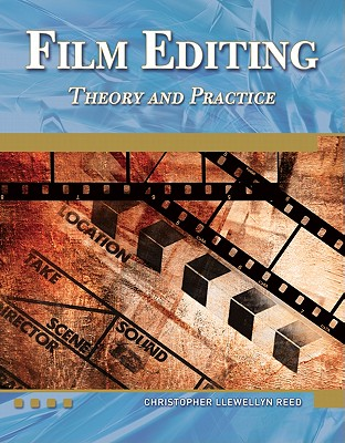 Image for FILM EDITING : THEORY AND PRACTICE  WITH