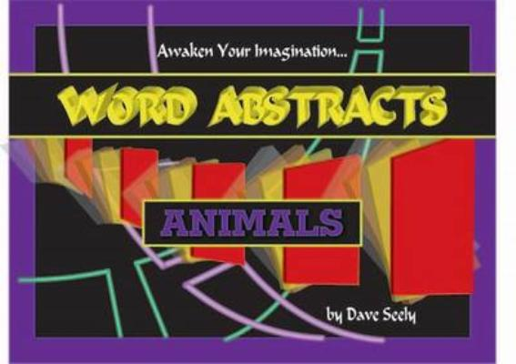Image for WORD ABSTRACTS: ANIMALS ANIMALS